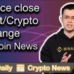 Crypto News: Binance, Coinbase, $XRP, $BAT, $TRAC, $FCT, & More