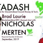 Datadash | Nicholas Merten | BlockchainBrad | Crypto Interview | BTC Bitcoin Chat