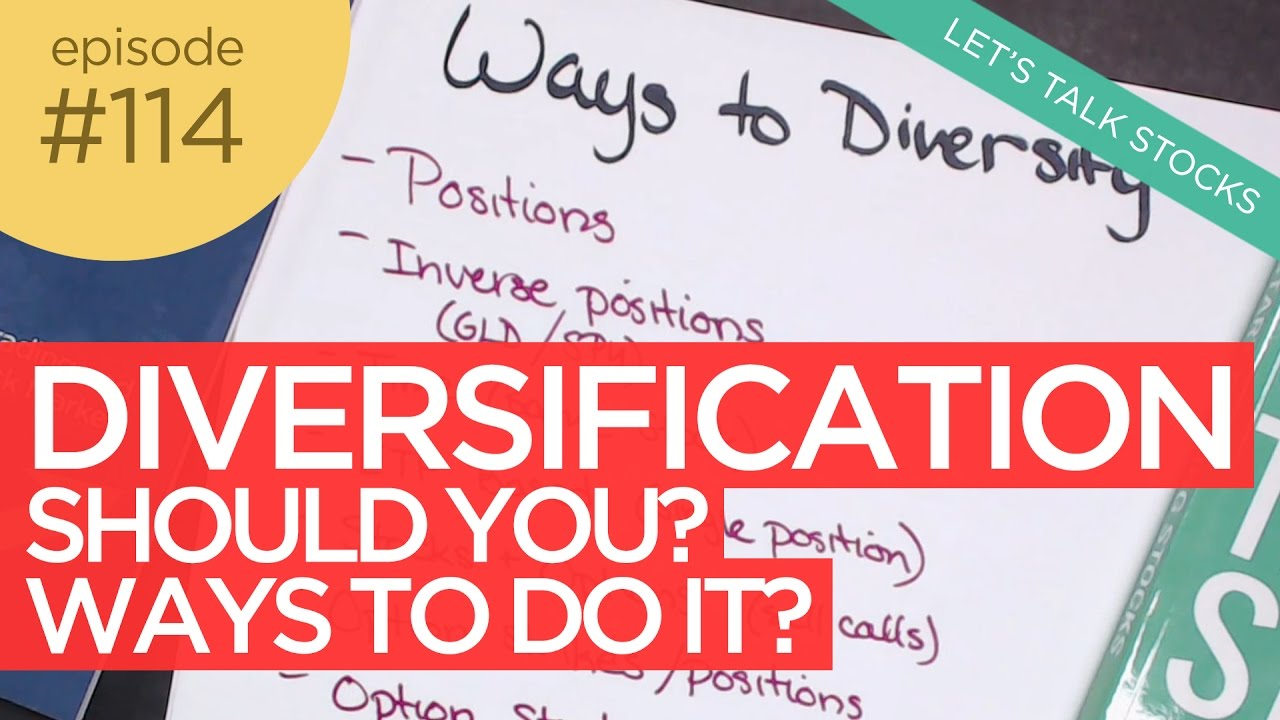 Ep 114: Diversification: Should You Diversify & the Ways to Diversify