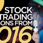 Ep 116: Looking Back at Stocks & The Lessons from 2016