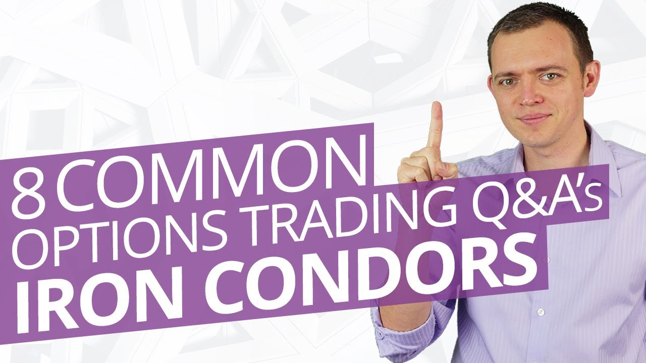 Ep 193: 8 Common Options Trading Q+A's About Iron Condors