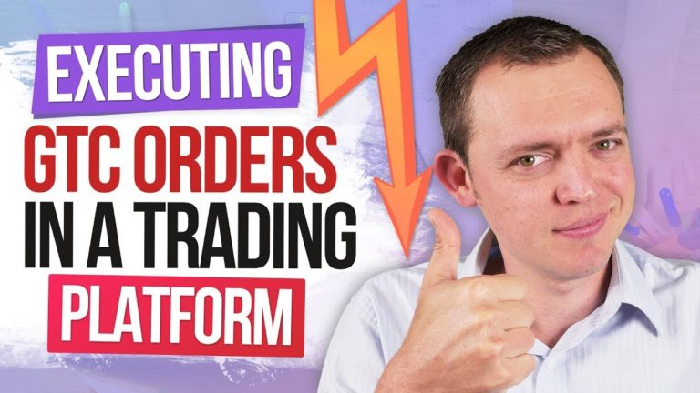 Executing GTC Orders in Your Trading Platform Ep 50