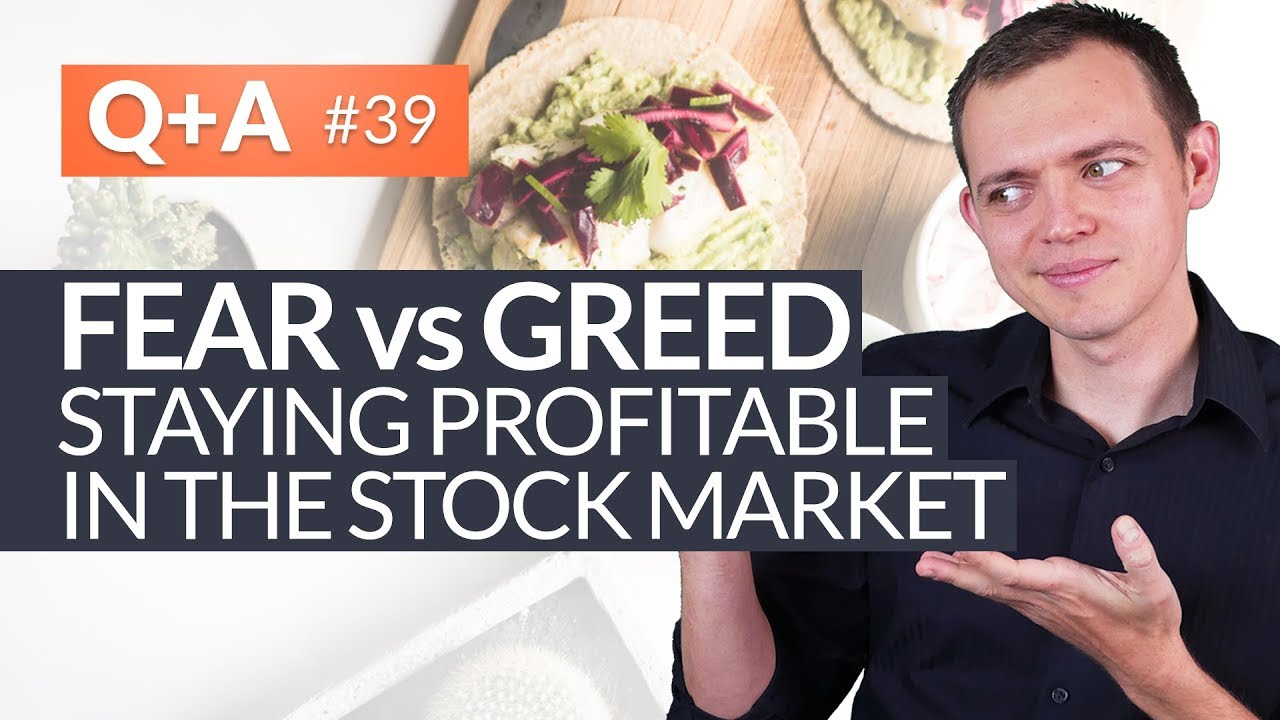 Fear vs Greed - Taking Profits in Stocks and Staying Profitable