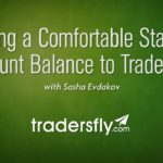 Finding a Comfortable Starting Account Balance to Trade With