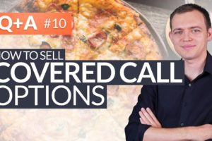 How to Sell Covered Call Options on Your Stock #HungryForReturns 10