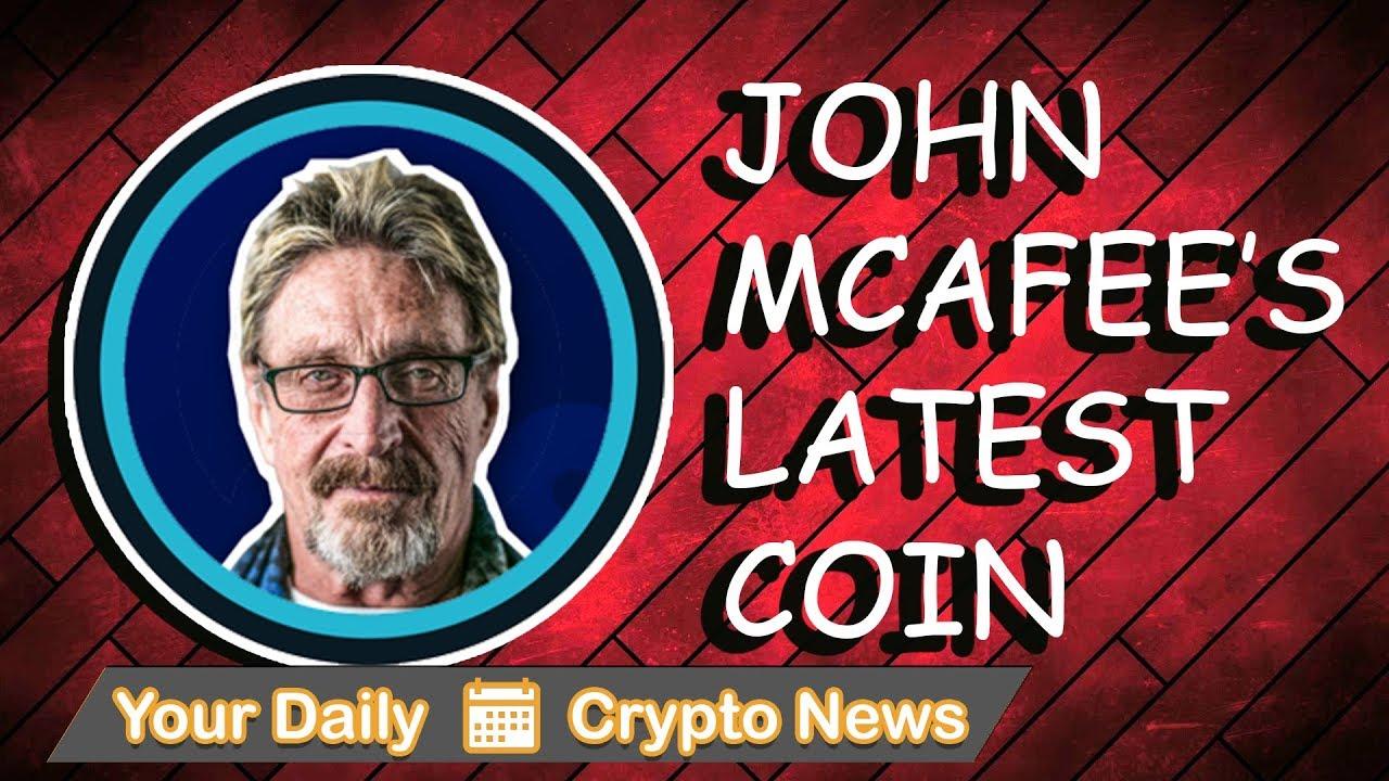 John McAfee's Latest Coin, Japan and South Korea Adoption, & Tax News