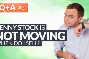 My Penny Stock is Acting Sluggish - When Do I Sell? #HungryForReturns 2