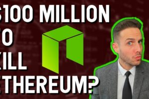 NEO spending $100 Million to overtake Ethereum? The TRUTH about NEO revealed!
