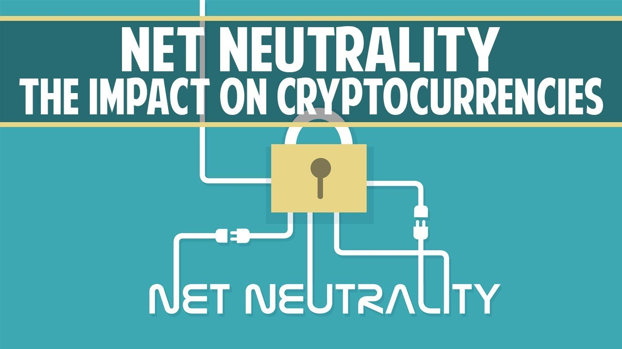 Net neutrality vote  - The impact on cryptocurrencies