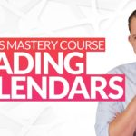 Options Mastery Course: Learning to Trade Calendar Spreads [Last Day Reminder]