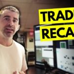 Preparation From Scan and Trading The Plan - Day Trading Recap