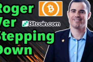 Roger Ver Steps Down as Bitcoin com CEO | Receive $BAT for Tweeting | News from $IOST, $XRP, & More