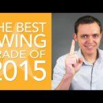 The #1 & Best Swing Trade in 2015