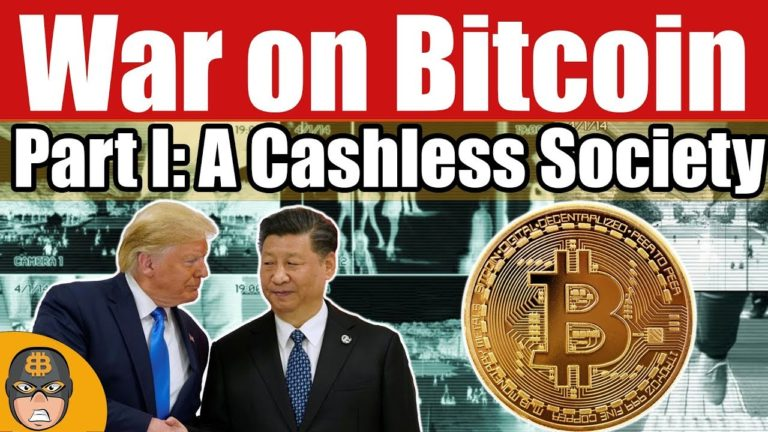 The War on Bitcoin Part I: A Cashless Society