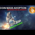 Top Reasons for Bitcoin MASS Adoption! Bullish Signs for BTC - Bitcoin News