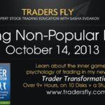 Trading Non-Popular Stocks Part 2 - Oct 14, 2013