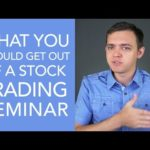 What You Should Get Out of a Stock Trading Seminar...