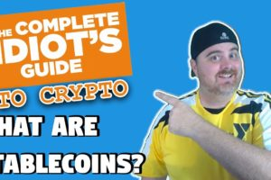 What are Stablecoins? | The Complete Idiot's Guide to Crypto