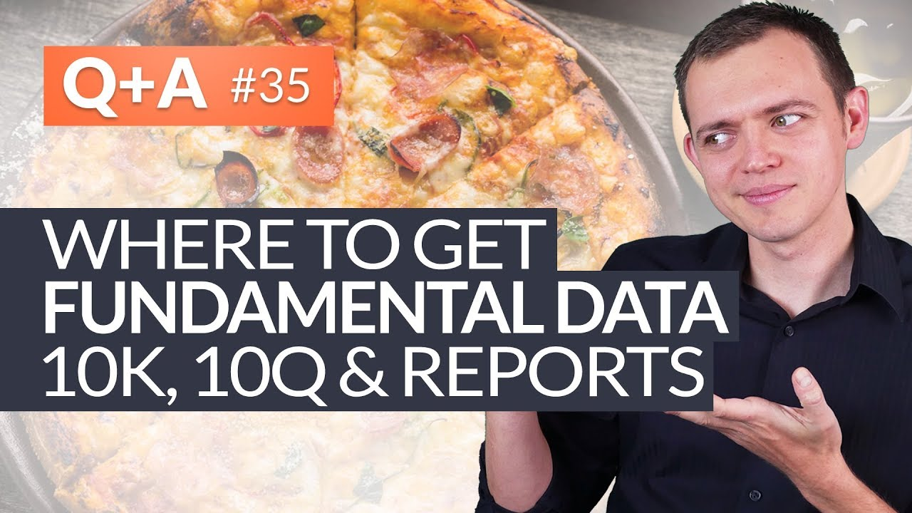 Where to Get Detailed Fundamental Data - 10K 10Q and Reports? #HungryForReturns 35