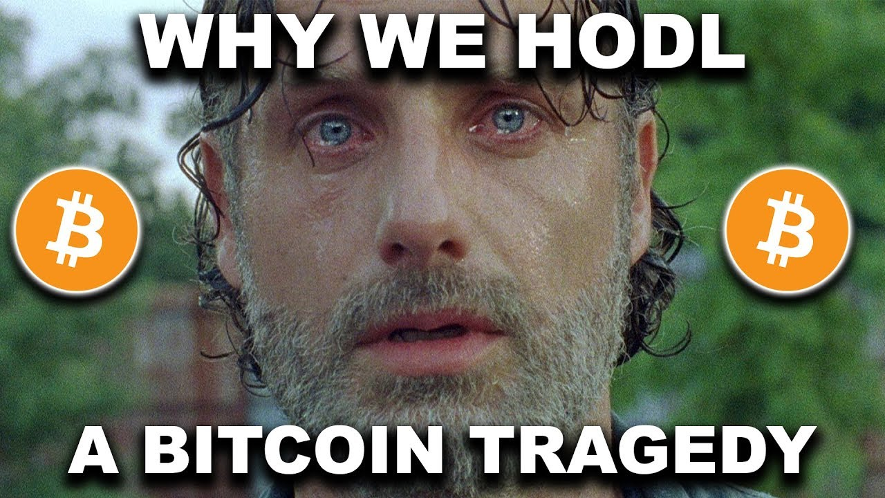 Why We Hodl: A Bitcoin Tragedy