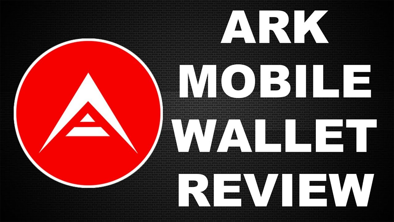 ARK Wallet Review: Looking at the ARK Mobile Wallet