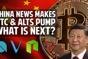 China News Pumps Bitcoin & Chinese Alts Hard! What's Next?