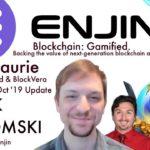 Enjin Update   Witek Radomski   BlockchainBrad   Blockchain Gaming   Blockchain Assets