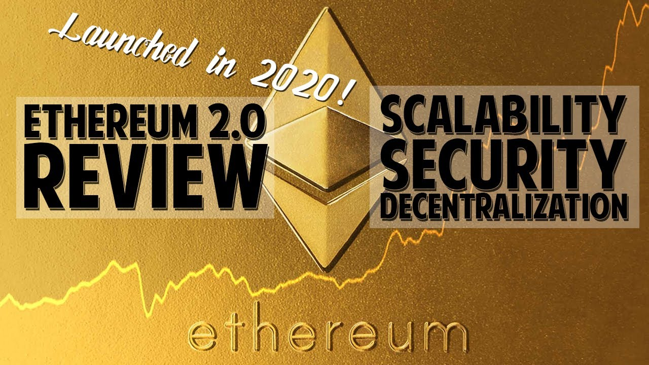 Ethereum 2.0 Is Ready - Review: Problems 1.0 & Solutions 2.0