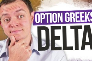 How Delta Works with Options & Stocks: Learn Option Greeks