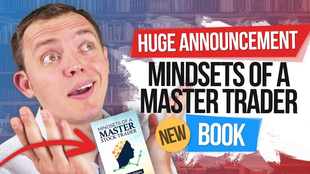 OMG... It's HUGE! Mindsets of a Master Stock Trader Book