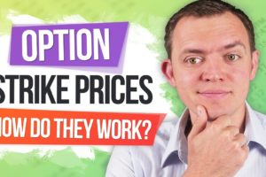 Option Strike Prices - What are They & What Do They Mean