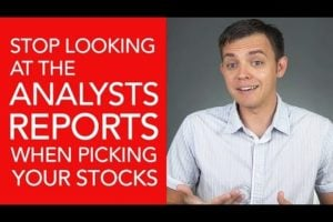 Stop Looking at the Analyst Reports When Picking Your Stocks!