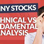 Technical vs Fundamental Analysis When Trading Penny Stocks