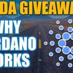 Why Cardano Works (2019 ADA Update + ADA Giveaway)