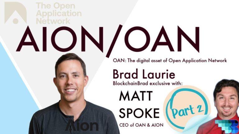 AION OAN | BlockchainBrad | Matt Spoke | Open Applications Network | Use Driven | Economies Network