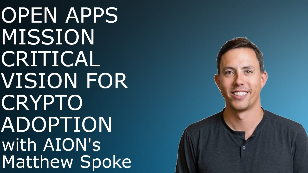 AION - Open Apps - Mission Critical Vision for Crypto