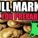 BITCOIN BULL MARKET FAST APPROACHING - Are You Ready?
