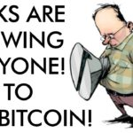 Banks are SCREWING Everyone! Time to BUY BITCOIN!