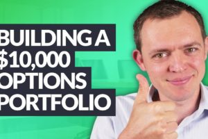 Building a $10,000 Options Portfolio from Scratch!