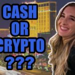Cash or Crypto? | Handing Out FREE Bitcoin to Strangers in Las Vegas