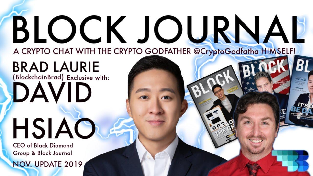 Crypto Godfather | David Hsiao | BlockchainBrad | Bitcoin Deep Dive | Crypto Interview Block Journal