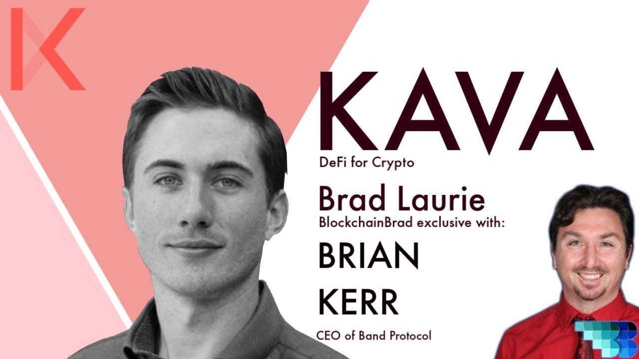 Kava   Brian Kerr   CDP platform   stablecoin   BlockchainBrad   DeFi   Cosmos SDK   Tendermint