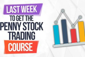 LAST WEEK to Get the Penny Stock Trading Courses