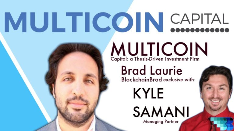 Multicoin Capital | Kyle Samani | BlockchainBrad | A Thesis-Driven Firm | Arweave | Crypto Interview
