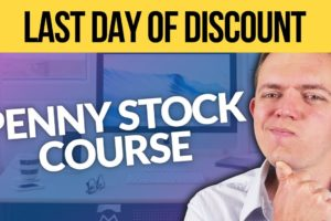REMINDER - LAST DAY to Get the Penny Stock Course at a Discount!