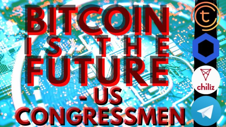 US CONGRESSMAN BULLISH ON BITCOIN | Tomochain | Chainlink | Chiliz | Telegram GRAM | Bitcoin News