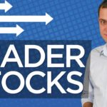 What are the Leader Stocks and Why Should You Watch Them?