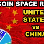 Who Will Win the Bitcoin Space Race (United States vs China)