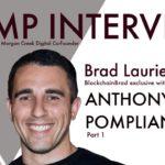 Anthony Pompliano   Part 1   BlockchainBrad   Crypto Interview   Bitcoin   BTC   Gold   SoV   Crypto