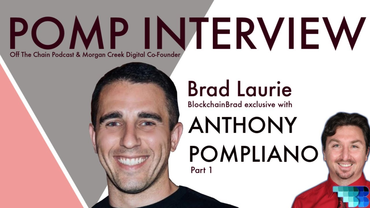 Anthony Pompliano | Part 1 | BlockchainBrad | Crypto Interview | Bitcoin | BTC | Gold | SoV | Crypto